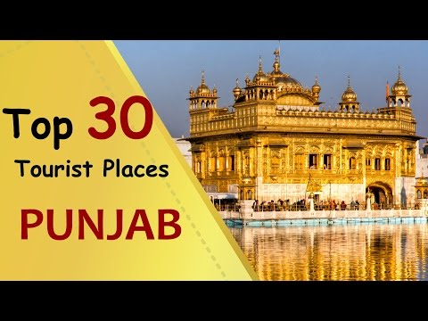 """PUNJAB"" Top 30 Tourist Places 