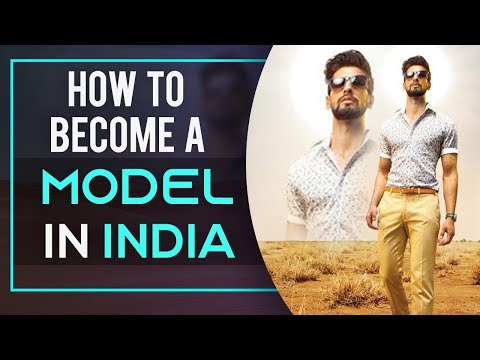 HOW TO BECOME A MODEL | Model Kaisey Bane | Modelling Tips By Indian Male Model Abhinav Mahajan