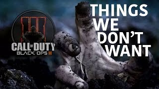 Black Ops 3: 7 Things We DON