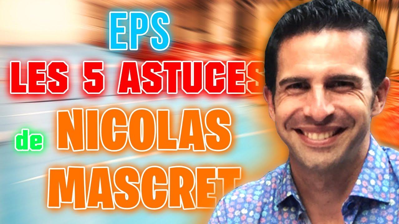 Download Interview Nicolas MASCRET: ses 5 astuces pour transformer les élèves durant une leçon d'EPS