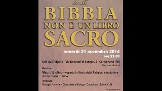 'La Bibbia non è un libro sacro' di Mauro Biglino [Parma 21.11.2014]