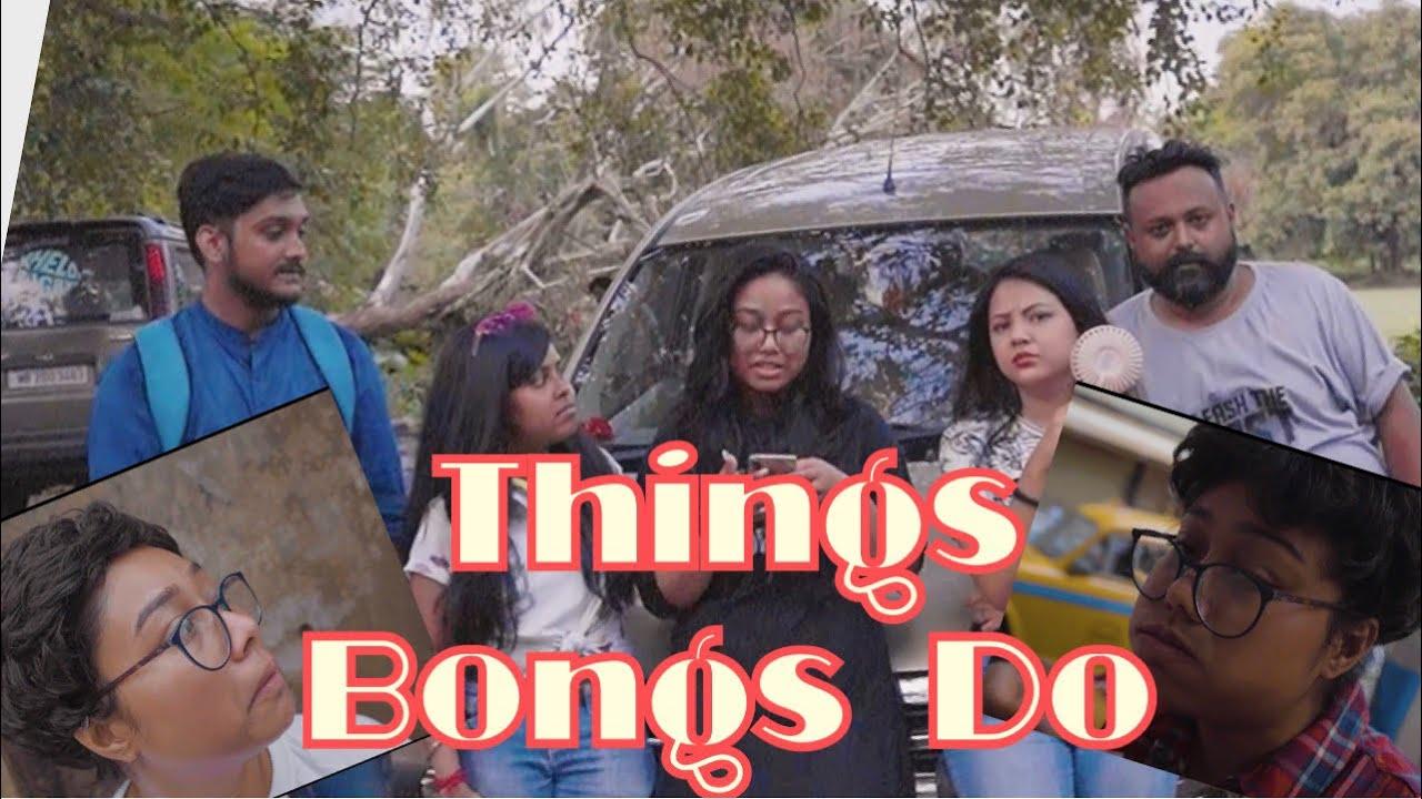 Things Bongs Do FT  Aneesah Ukani & Susmita Dey || PART - 1