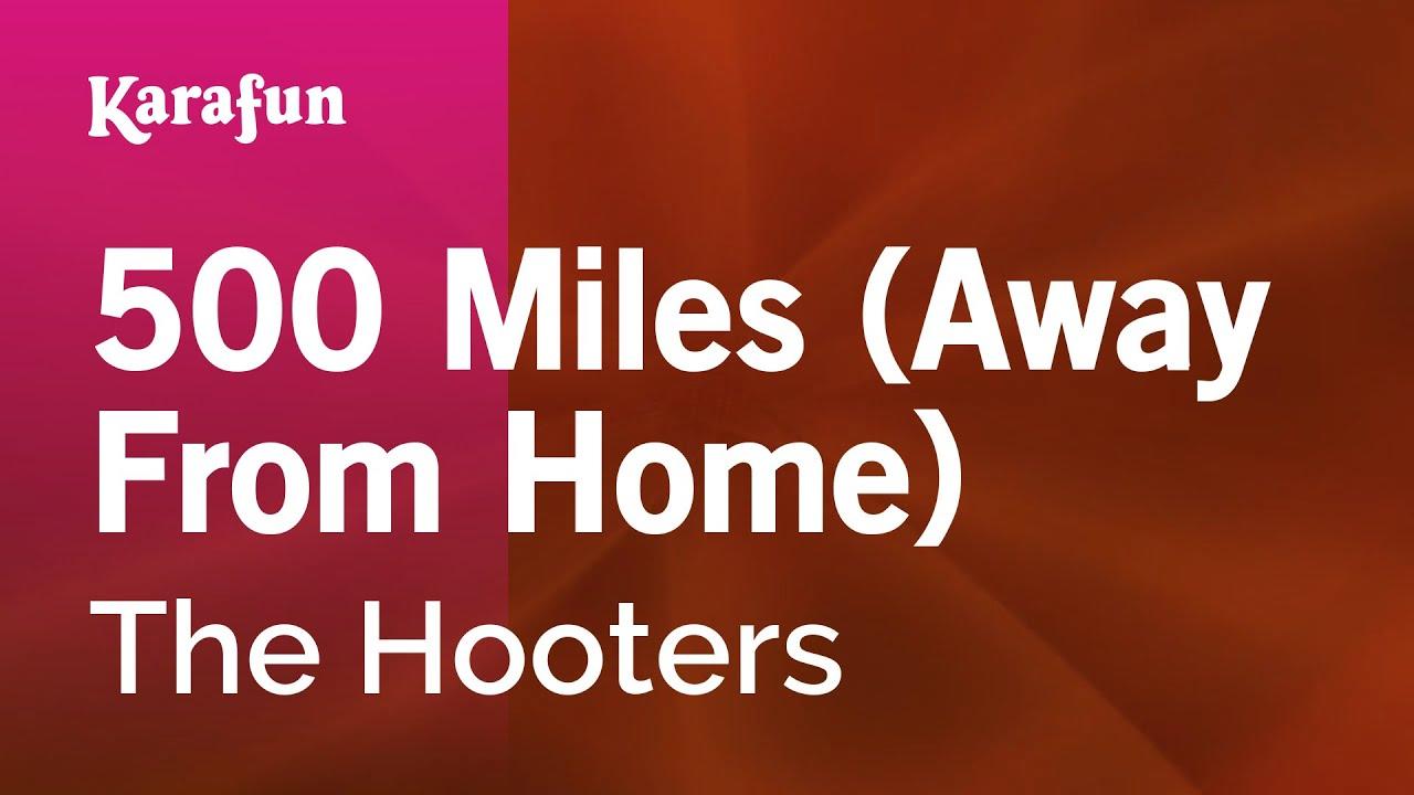 500 miles away from home song | 500 miles away from home song.