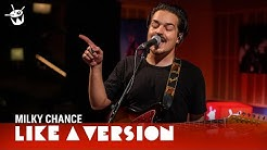 Milky Chance cover Tones And I 'Dance Monkey' for Like A Version