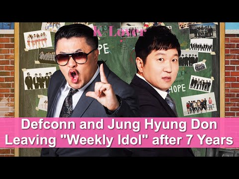 """""""Weekly Idol"""" MCs Jung Hyun Don And Defconn Leave The Show After 7 Years"""