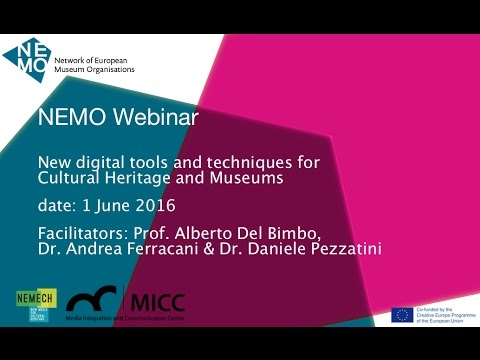 NEMO | Webinar | 1 June 2016 | New Digital Tools and Techniques for Cultural Heritage and Museums