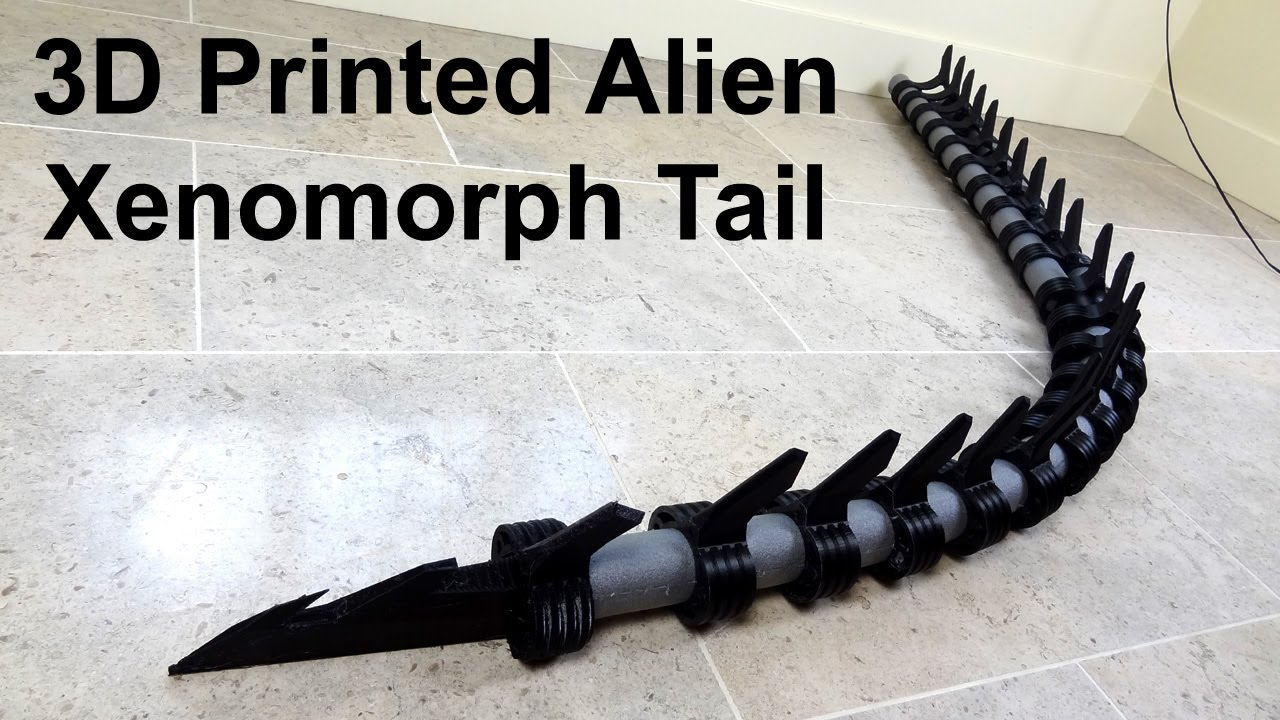 XRobots - 3D Printed Alien Xenomorph Cosplay Part 12, Tail ...