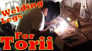 How To Make A Torii Gate Part Two: Welding Steel Leg Frames: Making Scenery For Cosplayers