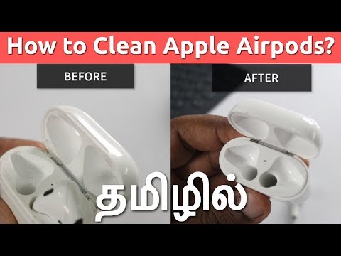 How to Clean your Apple Airpods? (Tamil)