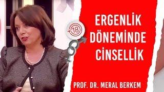Ergenlik Döneminde Cinsellik / Prof. Dr. Meral Berkem & Billur Kalkavan