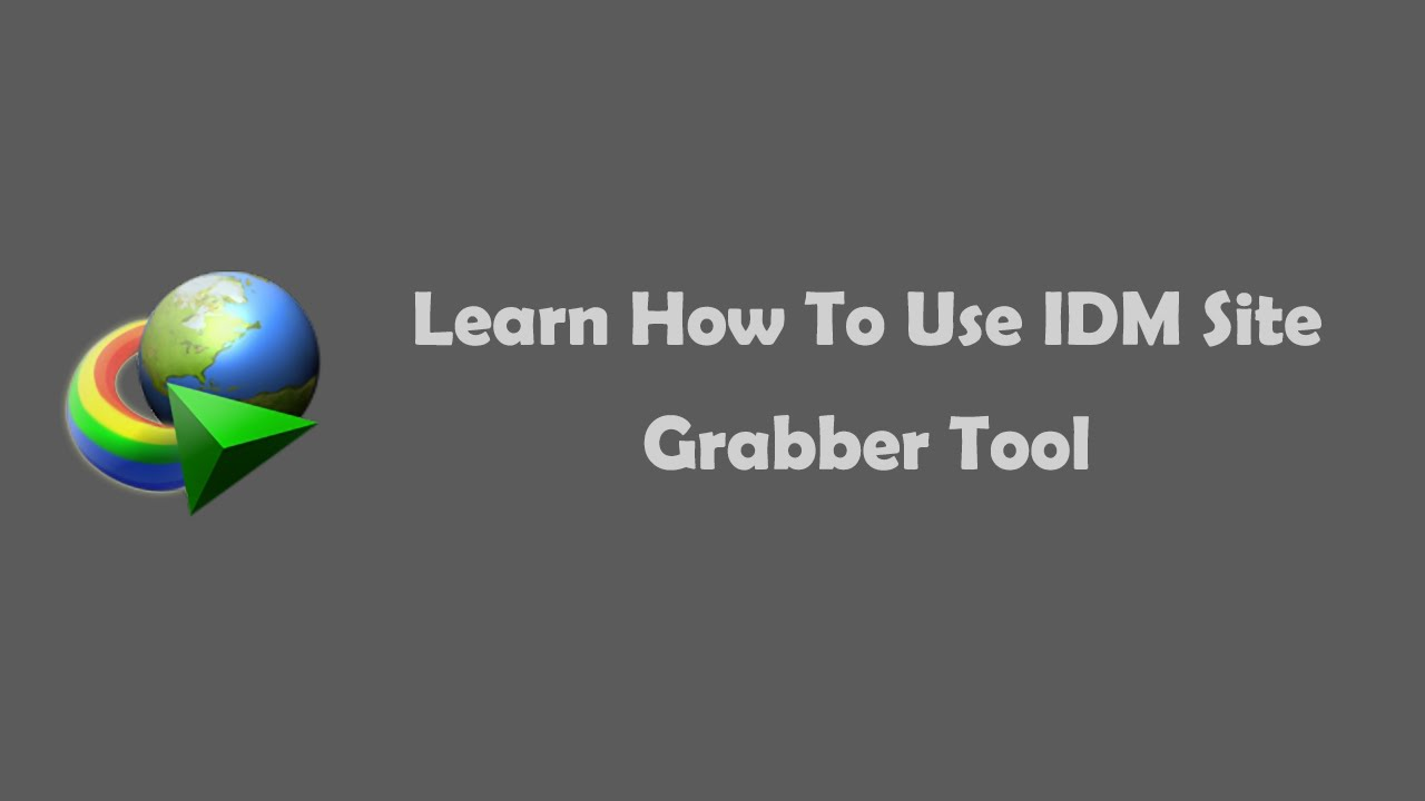 How To Use IDM Site Grabber Tool To Download Files
