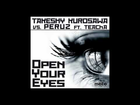 Takeshy Kurosawa vs. Peruz ft. Teacha - Open Your Eyes (Symo Remix)