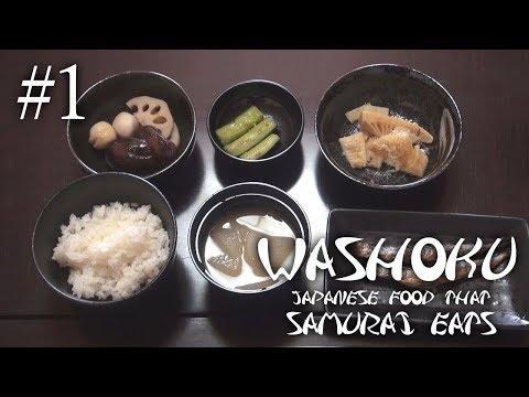 WASHOKU Japanese Food That Samurai Eats #1