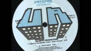 Majestic Productions - Take It To The Breakin