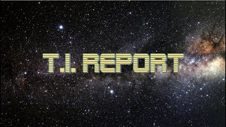 TI Report Episode 3