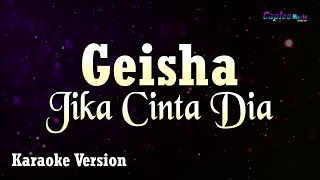 Geisha Jika Cinta Dia MP3