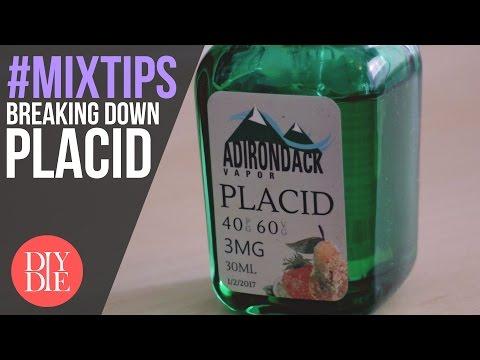 MixTips: Breaking Down Placid (DIY E-liquid Tips) [in 4k]