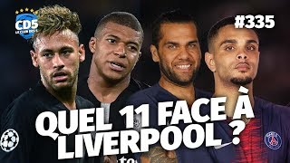 Replay #335 : Quel 11 pour Paris contre Liverpool ? - #CD5