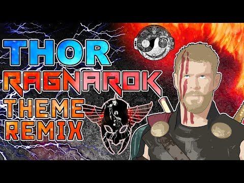 THOR RAGNAROK Theme – [Styzmask Remix]