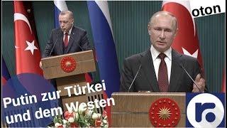 Putin zur Türkei und dem Westen auf deutsch
