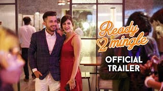 Ready 2 Mingle | Official Trailer | Aahana Kumra & Amol Parashar | New Series | The Zoom Studios