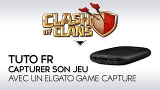 Clash of Clans Tuto FR : comment capturer son jeu (Elgato Game Capture HD)