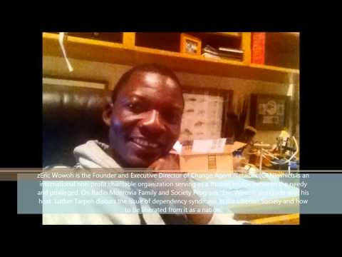 Part 3 of 4 Eric Wowoh on Radio Monrovia, Talks about the Dependency Syndrome in Liberia