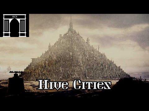 40k Lore, Hive Cities