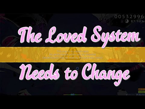 osu!'s Loved System NEEDS to Change