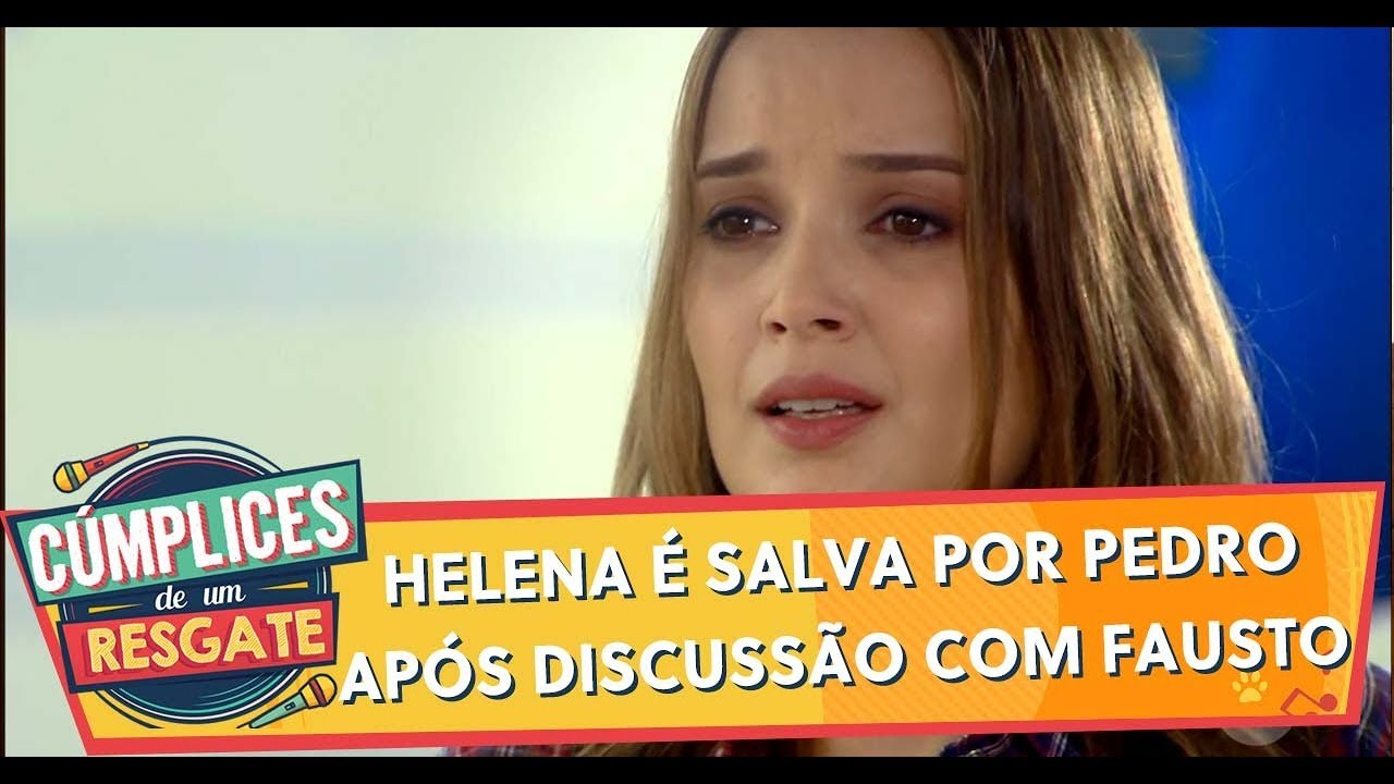 Helena é salva por Pedro após discussão com Fausto   Cúmplices de Um Resgate (10/02/20)