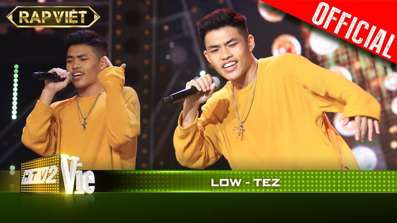 Download Nghe là nhích với Low của TEZ | RAP VIỆT [Live Stage]