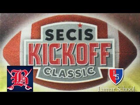 SECIS KICKOFF CLASSIC: Bessemer Academy (AL) vs Lamar School (MS)