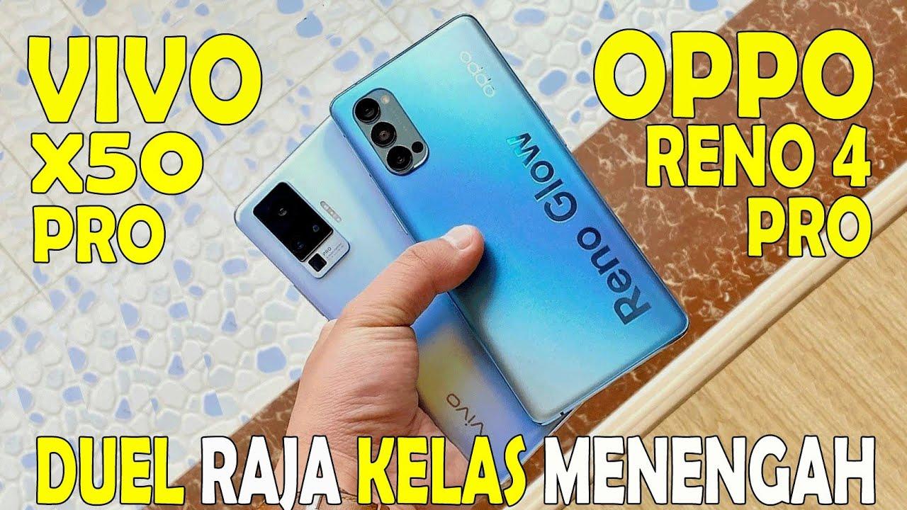 VIVO X50 PRO vs OPPO RENO 4 Pro Indonesia - Pilih mana?