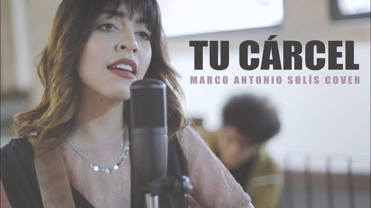 Marco Antonio Solís - Tu Cárcel (Cover por Ale Aguirre). - YouTube