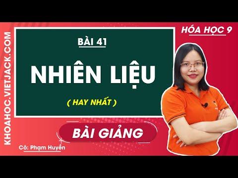 Nhiên liệu - Bài 41 - Hóa học 9 - Cô Phạm Thu Huyền (HAY NHẤT)