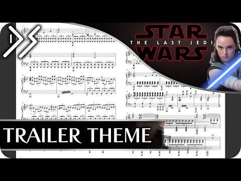 Star Wars: The Last Jedi  Trailer Theme Piano Sheet Music  DS Music