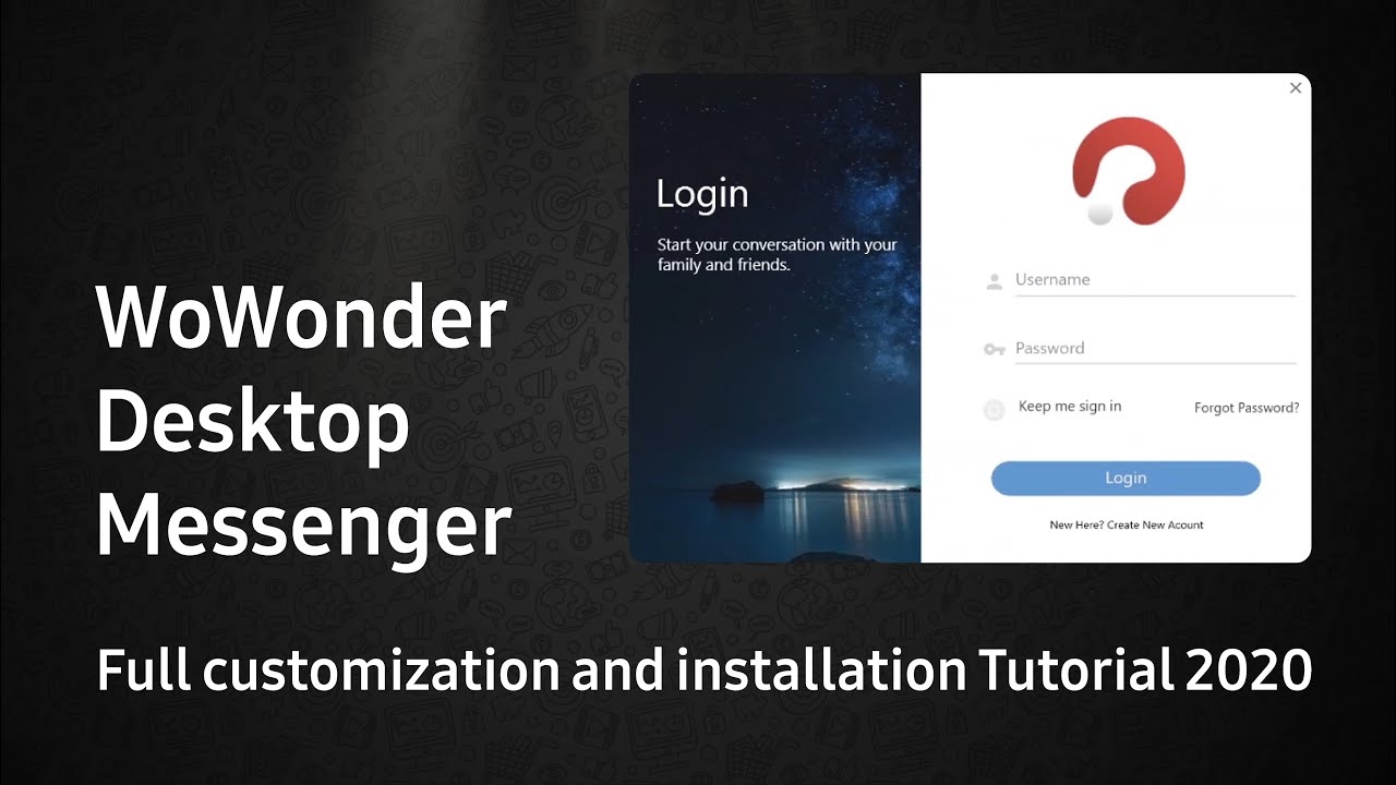 WoWonder Desktop Messenger full customization and installation Tutorial 2020 WPF C#