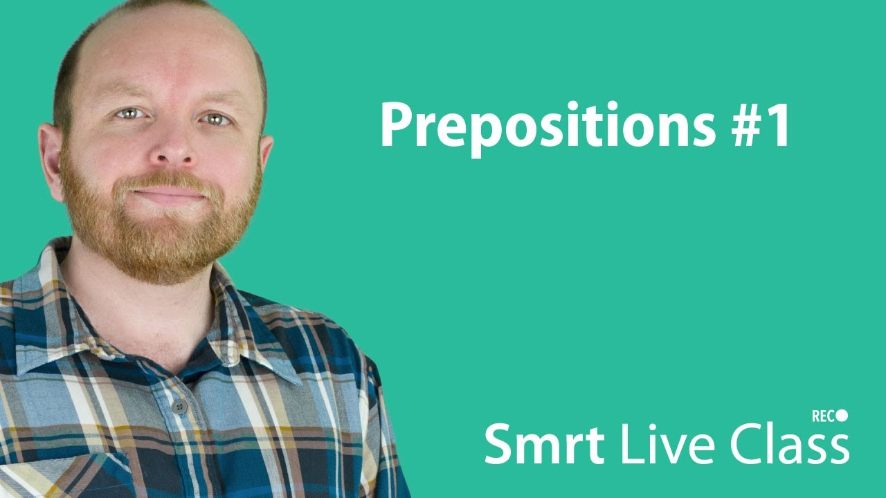 Prepositions #1 - Smrt Live Class with Mark #13