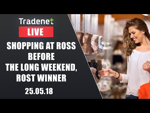 Live Day Trading room streaming - Shopping at Ross before the long weekend, ROST winner