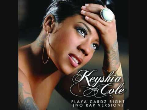 Keyshia Cole: Playa Cardz Right [[No Rap Version]]