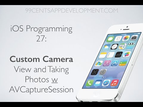 iOS Programming 27: Custom Camera View & Taking Photos