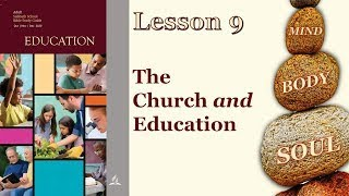 Sabbath School - Lesson 9 QTR 4 | The Church and Education [NOV 28, 2020]