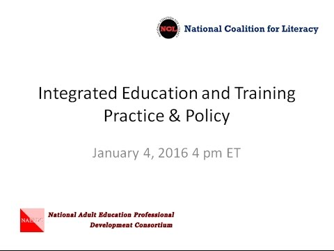 Integrated Education and Training  Practice  & Policy