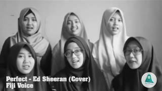 Fiji Voice - Perfect, Ed Sheeran (Cover)