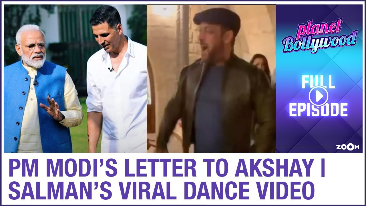 PM Modi writes a letter to Akshay | Salman's viral dance video from Tiger 3 sets | Planet Bollywood