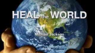 Gambar cover michael jackson heal the world lyrics
