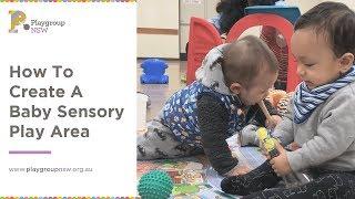 How To Create A Baby Sensory Play Area
