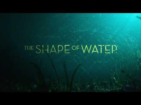 Soundtrack The Shape of Water (Theme Song - Epic Music) - Musique film La Forme de l'eau (2017)
