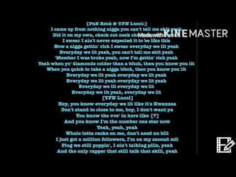 YFN Lucci - Everyday we lit (Remix) Feat. PnB Rock, Lil Yachty & Wiz khalifa Lyrics