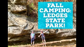 Fall Camping: Ledges Stąte Park - Madrid Iowa!